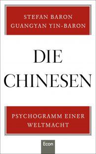 Stefan Baron Buchcover Die Chinesen